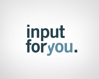input for you