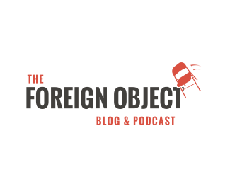 The Foreign Object