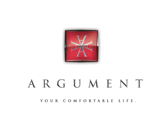 Argument. Your comfortable life