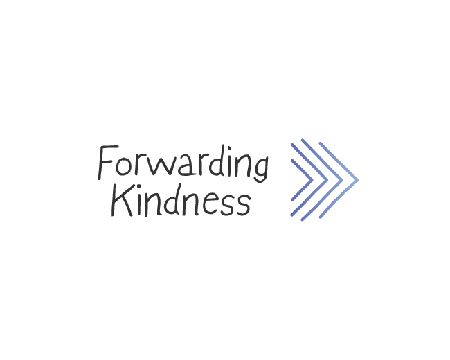 Forwarding Kindness