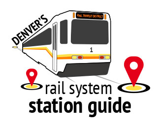 Denver's Rail System Station Guide