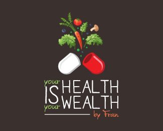 Your health is your wealth by Fran