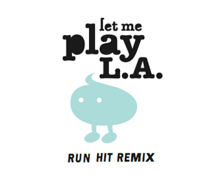 Let_Me_Play._Run_Hit_Remix,_L.A.