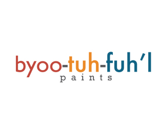 Byoo-Tuh-Fuh'l paints