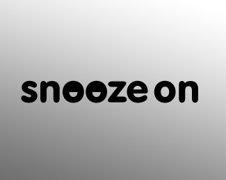 snooze on