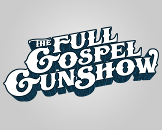 The Full Gospel Gun Show