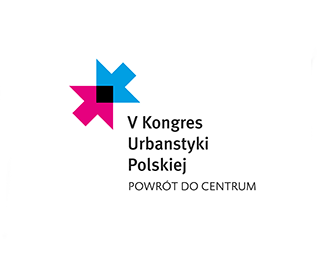 BACK TO THE CENTER - V CONGRESS OF POLISH URBAN PL