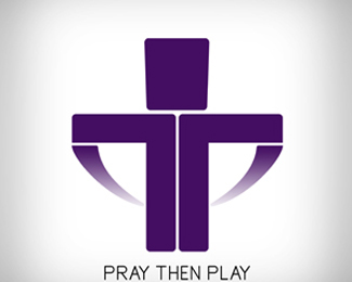 Pray Then Play