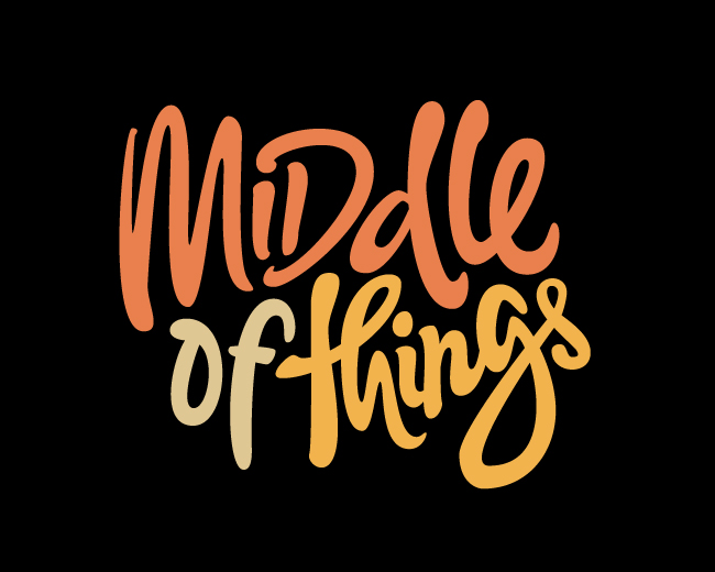 Middle of Things