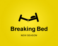 Breaking Bed - New Season