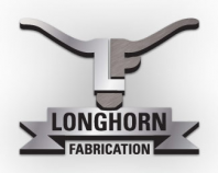 Longhorn Fabrication