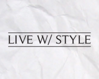 Live With Style