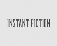 Instant Fiction