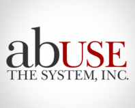 Abuse the System, Inc.