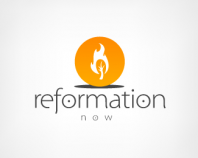 Reformation Now