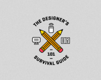 The Designer's Survival Guide