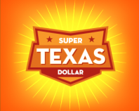 TEXAS SUPER DOLLAR