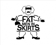 Fat Men in Skirts