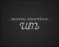 Warm Meeting